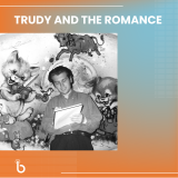 Trudy and the romance announce